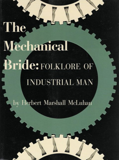 McLuhan_Mechanical_Bride